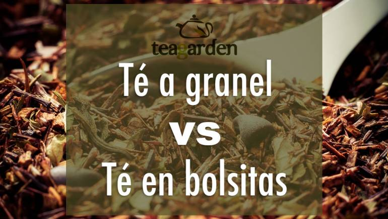 Diferencias entre el té a granel y el té en bolsitas